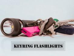 The Best Keychain/Keyring Flashlights